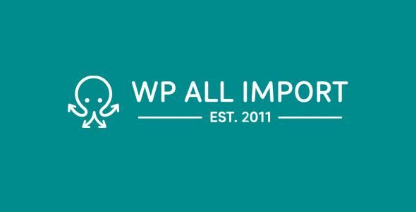 WP All Import Pro Wordpress Plugin